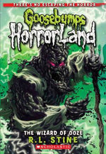 Wizard of Ooze : Goosebumps Horrorland - R. L. Stine