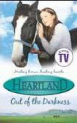 Heartland #7: Out of the Darkness : #7 Out of the Darkness - Lauren Brooke