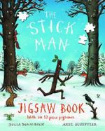 The Stick Man Jigsaw Book - Julia Donaldson