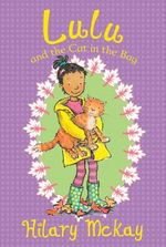 Lulu and the Cat in the Bag : Lulu - Hilary McKay