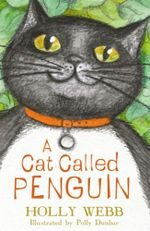 A Cat Called Penguin - Holly Webb