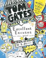 Excellent Excuses (And Other Good Stuff) : #2 Excellent Excuses and Other Good Stuff - Liz Pichon