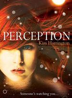 Perception : Someone's watching you... - Kim Harrington