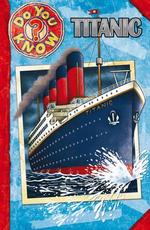 Titanic : Do You Know - Alan MacDonald