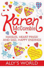 Hassles, Heart-pings! and Sad, Happy Endings : Jamie to the Rescue - Karen McCombie