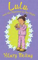 Lulu and the Hamster in the Night : The Lumatere Chronicles - Hilary McKay