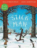 Stick Man - Julia Donaldson