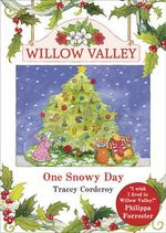 One Snowy Day - Tracey Corderoy