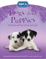 All About Dogs and Puppies - Anita Ganeri