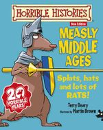 Measly Middle Ages : Horrible Histories Stories - Junior Edition   - Terry Deary