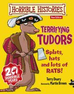 Terrifying Tudors : Horrible Histories Stories - Junior Edition - Terry Deary