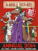 Horrible Histories Annual 2014 : 20 Horrible Years - Terry Deary
