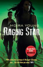 Raging Star - Moira Young