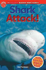 Shark Attack! : Discover More Readers   - Gail Tuchman