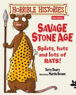 Savage Stone Age - Terry Deary