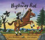 The Highway Rat - Julia Donaldson