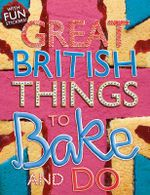 Things to Bake and Do - Samantha Meredith