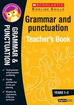 Grammar and Punctuation Years 1-2 - Leonie Bennett