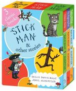 Stick Man and Other Stories - Julia Donaldson