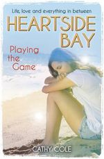 Playing the Game - Cathy Cole