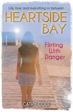 Flirting with Danger - Cathy Cole