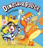 Dinosaur Police - Sarah McIntyre