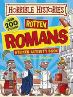 Rotten Romans : Horrible Histories Sticker Activity Book - Terry Deary