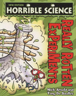 Really Rotten Experiments : Horrible Science Series - Nick Arnold