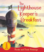 Lighthouse Keeper's Breakfast : The Lighthouse Keeper - Ronda Armitage