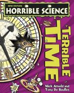 Terrible Time : Horrible Science - Nick Arnold
