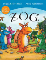 ZOG Early Reader - Julia Donaldson