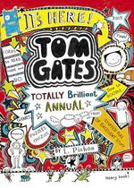 The Brilliant World of Tom Gates Annual - Liz Pichon