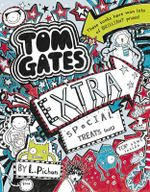 Tom Gates Extra Special Treats (... Not) - Liz Pichon