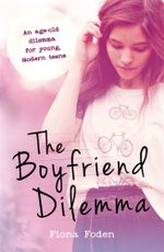 The Boyfriend Dilemma - Fiona Foden