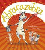 Abracazebra - Helen Docherty & Thomas Docherty