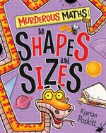 All Shapes and Sizes : Murderous Maths - Kjartan Poskitt