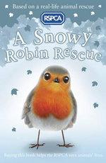 A Snowy Robin Rescue - Dr. Mary Kelly