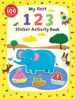My First 1 2 3 Sticker Activity Book : First Skills - Jannie Ho