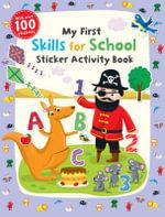 My First Skills for School Sticker Activity Book : First skills - Jannie Ho