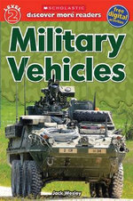 Military Vehicles : Discover More Series : Level 2 - Jon Campbell