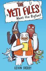 Meet the Bigfeet - Kevin Sherry