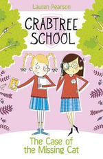 The Case of the Missing Cat : Crabtree School - Lauren Pearson
