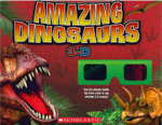 Amazing Dinosaurs 3-D - Nancy Honovich
