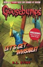 Let's Get Invisible! : Goosebumps - R. L. Stine