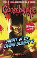 Night of the Living Dummy 2 : Goosebumps - R. L. Stine