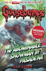 The Abominable Snowman of Pasadena : Goosebumps - R. L. Stine