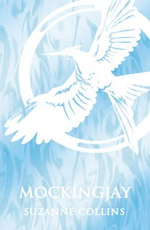 Mockingjay : Hunger Games Trilogy - Suzanne Collins