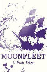 Moonfleet : Scholastic Classics - J. Meade Falkner