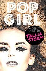 Pop Girl : Tallia Storm - Tallia Storm