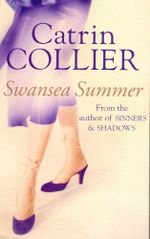 Swansea Summer - Catrin Collier